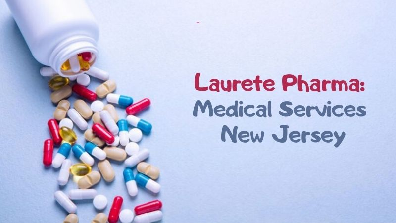 Laurete Pharma Medical Services New Jersey